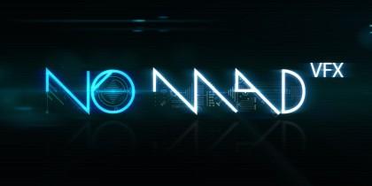 Nomad VFX